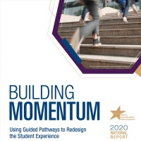 Building Momentum Using Guided Pathways to Redesign the Student Experience