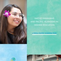 Native Hawaiians and Pacific Islanders in Higher Education A Rural Pacific Learning Tour